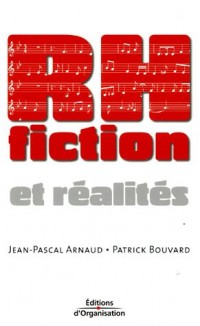 RH : Fiction et réalités