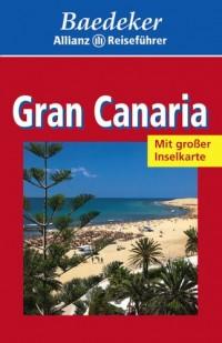 Gran Canaria. Baedeker Allianz Reiseführer.