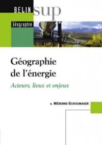 Géographie de l énergie Nouvelle édition