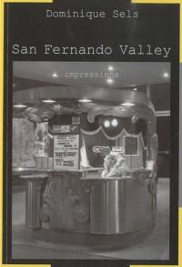 San Fernando Valley : Impressions