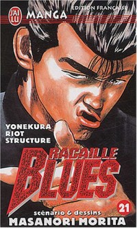 Racaille Blues, tome 21 : Yonekura Riot Structure