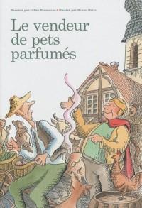 Le vendeur de pets parfumés
