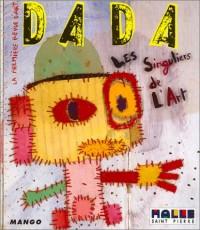 Revue Dada, numéro 93 : Les Singuliers de l'Art