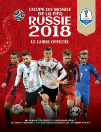 FIFA COUPE DU MONDE FOOTBALL RUSSIE 2018