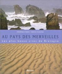 Au pays des merveilles : Les plus beaux sites de Bretagne