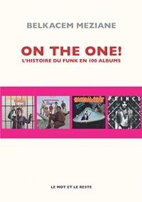 On the One !: L'histoire du funk en 100 albums (MUSIQUES)