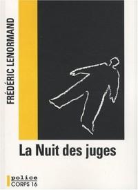 La Nuit des juges : Une enquête du juge Ti