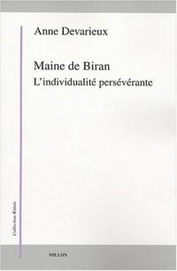 Maine de Biran : L'individualité persévérante