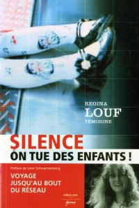 Silence ! on Tue des Enfants (Nlle Edition)