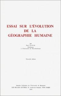 Essai sur l'évolution de la géographie humaine, nouvelle édition