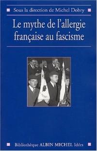 Le Mythe de l'allergie française au fascisme