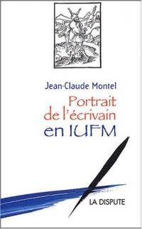 Portrait de l'écrivain en IUFM
