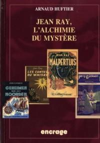 Jean Ray : L'alchimie du mystère