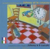 Les aventures de Johnny Lapin dans Johnny et le coucou. : francais-italien