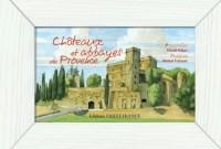 Châteaux et abbayes en Provence