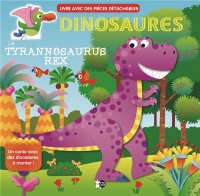 Dinosaures : Le Tyrannosaurus rex