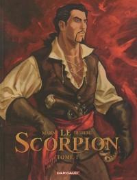 Le Scorpion, tome 1 : La marque du diable - édition anniversaire