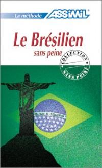 Le Brésilien sans peine