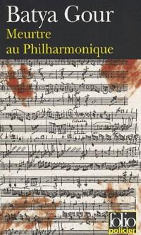 Meurtre au Philharmonique: Une enquête du commissaire Michaël Ohayon
