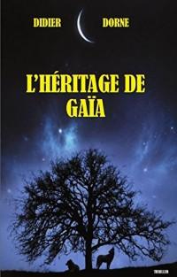 L'héritage de Gaïa: Le pouvoir oublié de la Terre-Mère