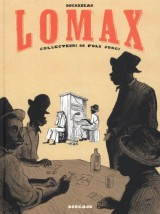 Lomax - tome 0 - Collecteurs de Folk songs
