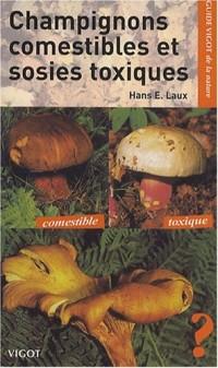 Guide Vigot des champignons comestibles et de leurs sosies toxiques : 175 Espèces en couleurs