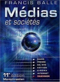 Médias et Sociétés : Presse - Édition - Cinéma - Radio - Télévision - Internet - CD-ROM - DVD
