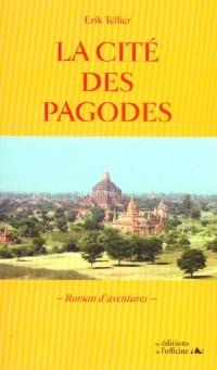 La cite des pagodes