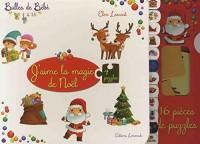 J'aime la magie de Noël : Avec 16 pièces de puzzles