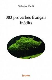 383 proverbes français inédits