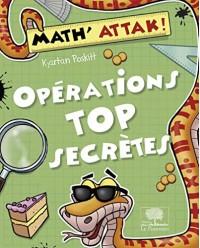 Opérations Top Secrètes !