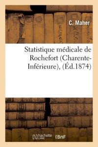 Statistique medicale de rochefort  ed 1874