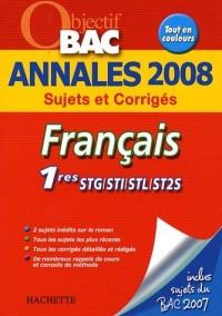 Français 1e STG/STI/STL/ST2S : Annales 2008