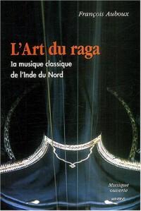 L'art du raga : La musique classique de l'Inde du Nord