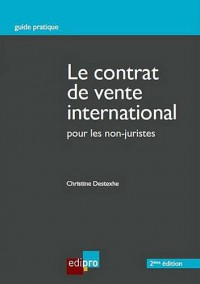 Le contrat de vente international : Pour les non-juristes