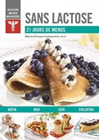 Sans lactose : 21 jours de menus