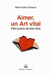 Aimer un Art Vital