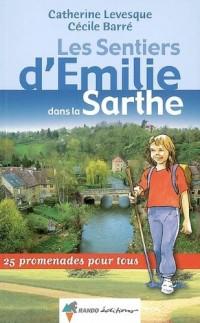Les Sentiers d'Emilie dans la Sarthe
