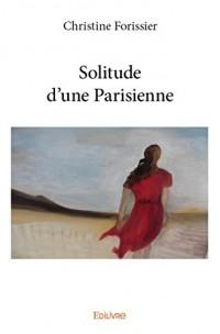 Solitude d'une Parisienne