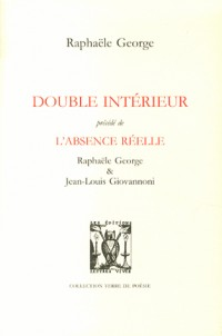 Double Interieur Precede de l'Absence Reelle