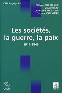 Les sociétés, la guerre, la paix (1911-1946)