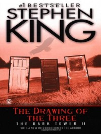 The Drawing of the Three: (The Dark Tower #2)