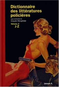 Dictionnaire des littératures policières, tome 2 : L-Z