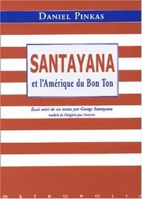 Georges Santayana ou l'Amérique du bon ton