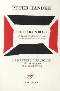 Souterrain-Blues: Un drame en vingt stations