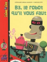 B3, le robot qu'il vous faut