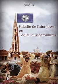 Saladin de Saint-Josse ou l'adieu aux géraniums