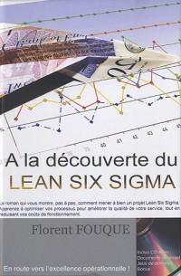 A la découverte du Lean Six Sigma (1Cédérom)
