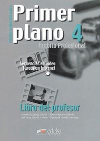 Primer Plano 4 ambito profesional (guide pédagogique)