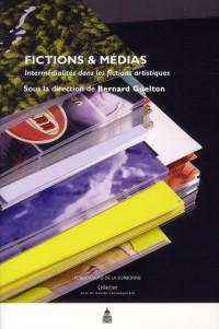 Fictions et Medias Intermedialites Dans les Fictions Artistiques